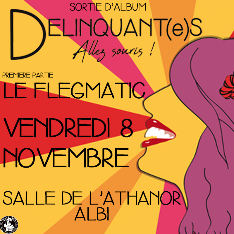 Release party : Délinquante + Le Flegmatic