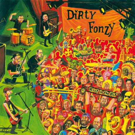 Riot in the pit – Dirty Fonzy