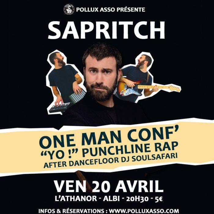 One Man Conférence avec Sapritch les 19 et 20 avril !