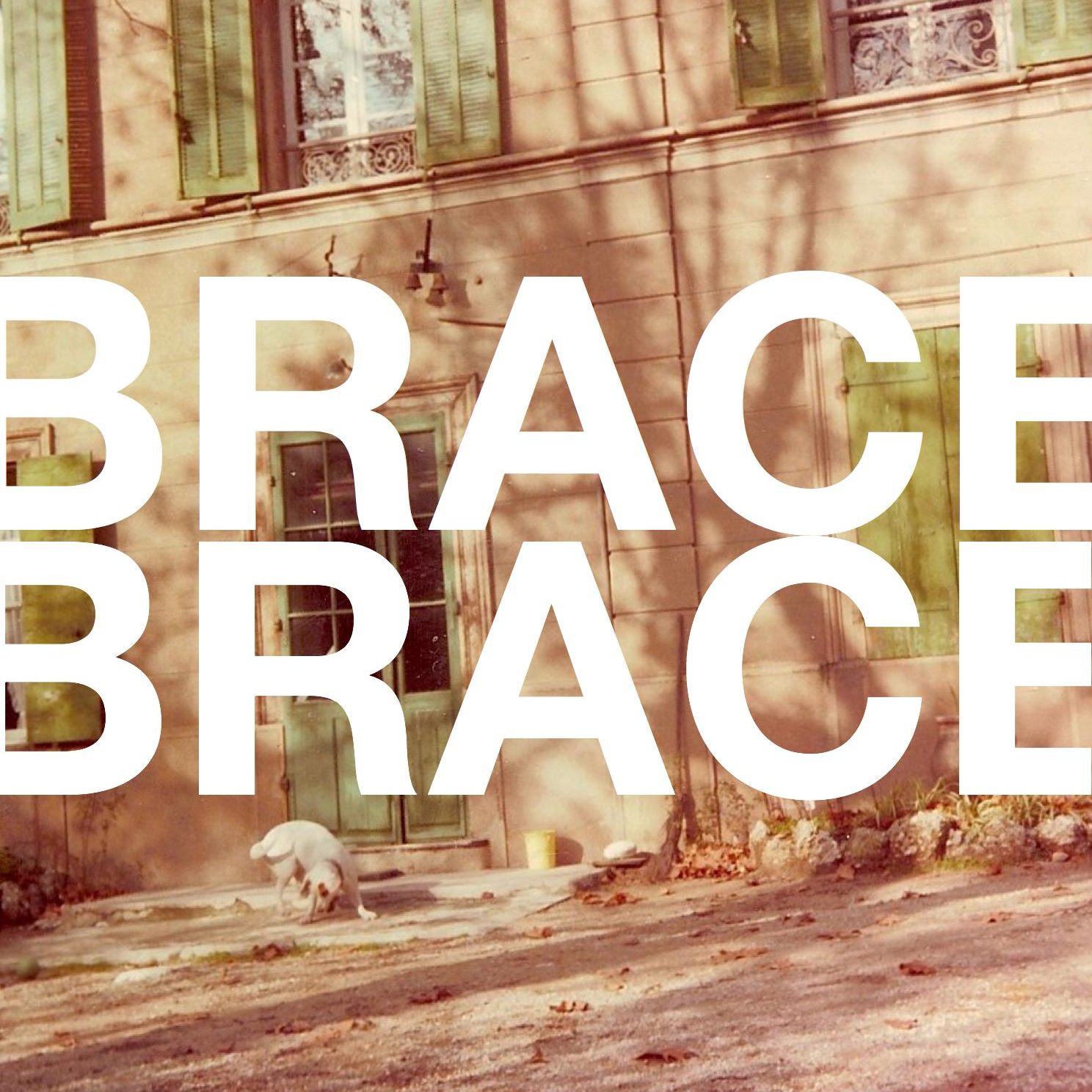 Brace! Brace! – Standard