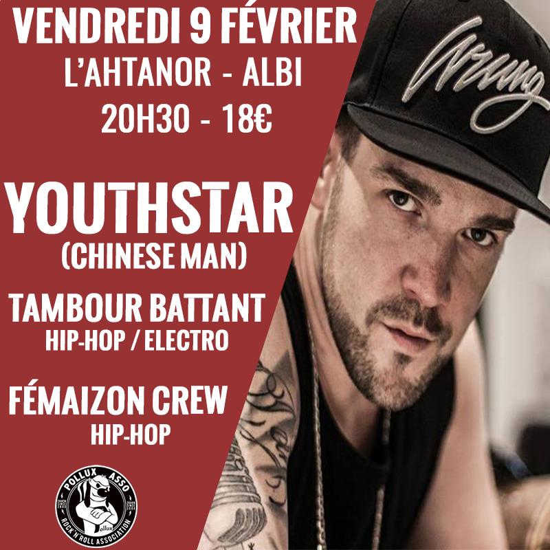 Youthstar (ChineseMan) / Tambour Battant / Fémaizon Crew à Albi