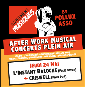 Carrément Musiques #1 : Criswell + L'instant Baloche