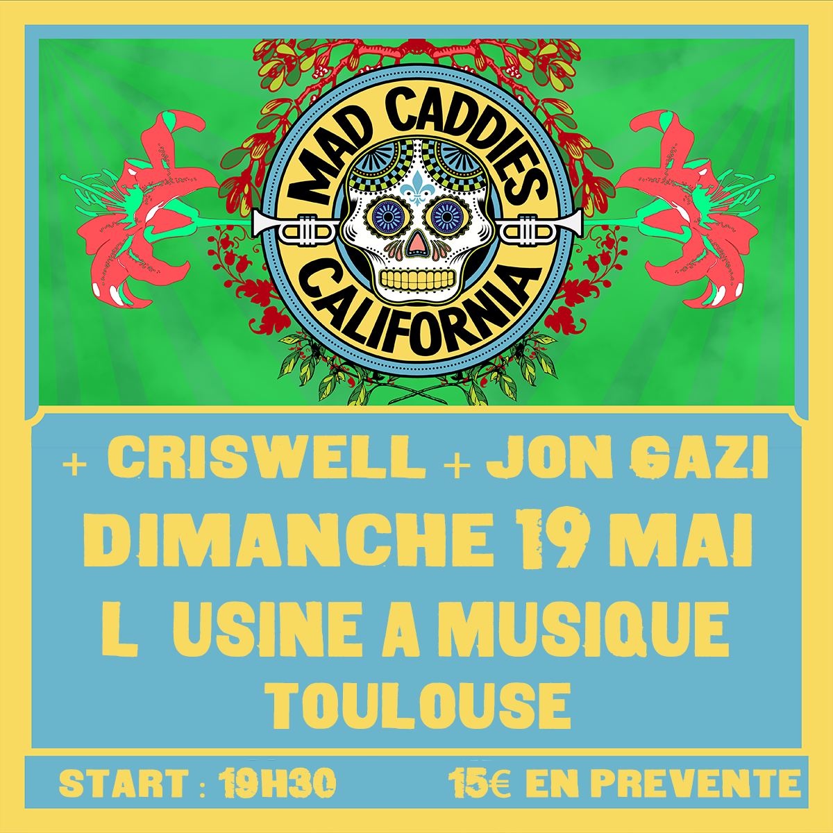 Mad Caddies + Criswell + Jon Gazi