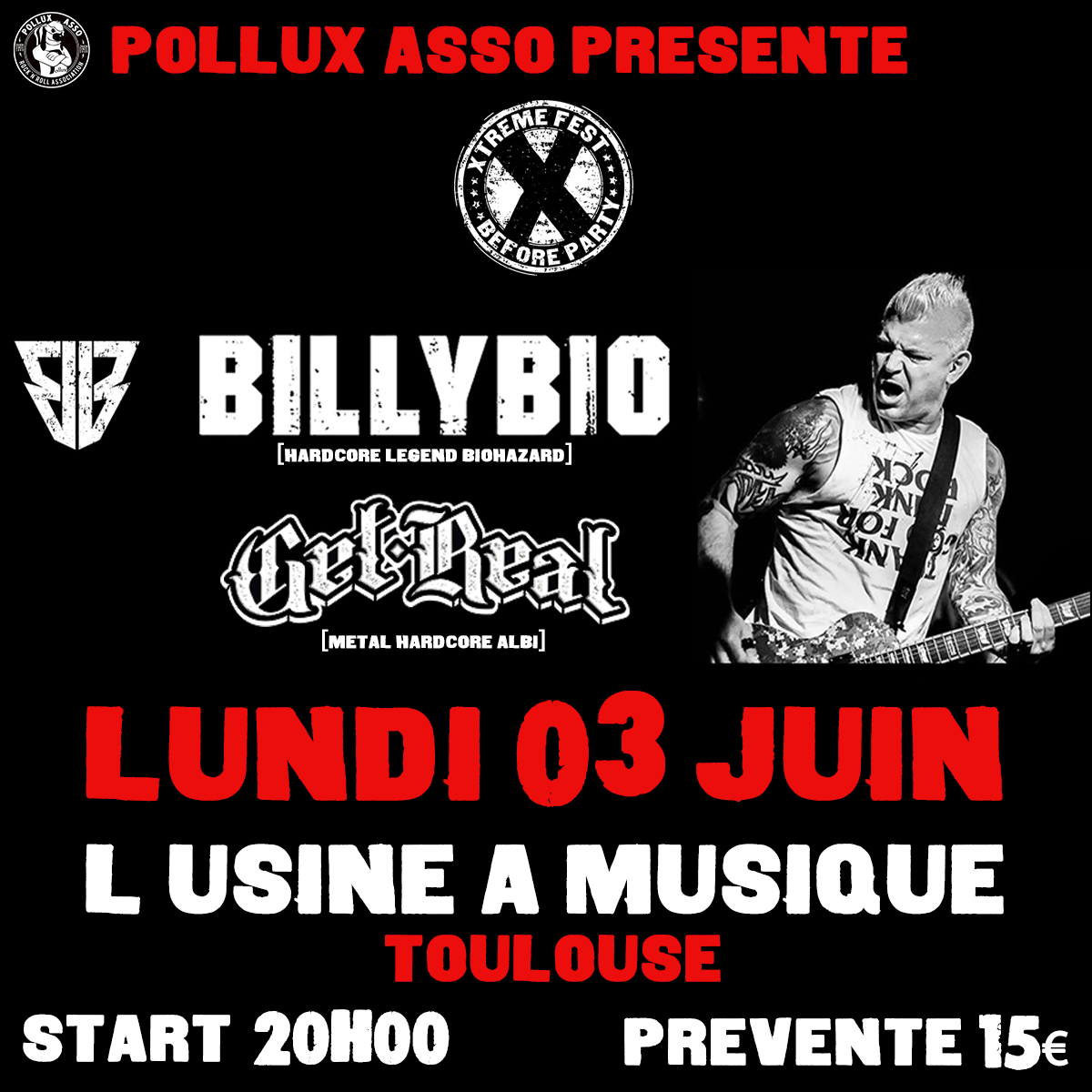 BillyBio (Biohazard) + Get Real / Xtreme fest before party Toulouse