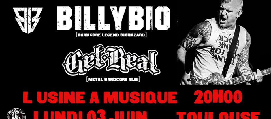 BillyBio (Biohazard) à Toulouse le 3 juin !