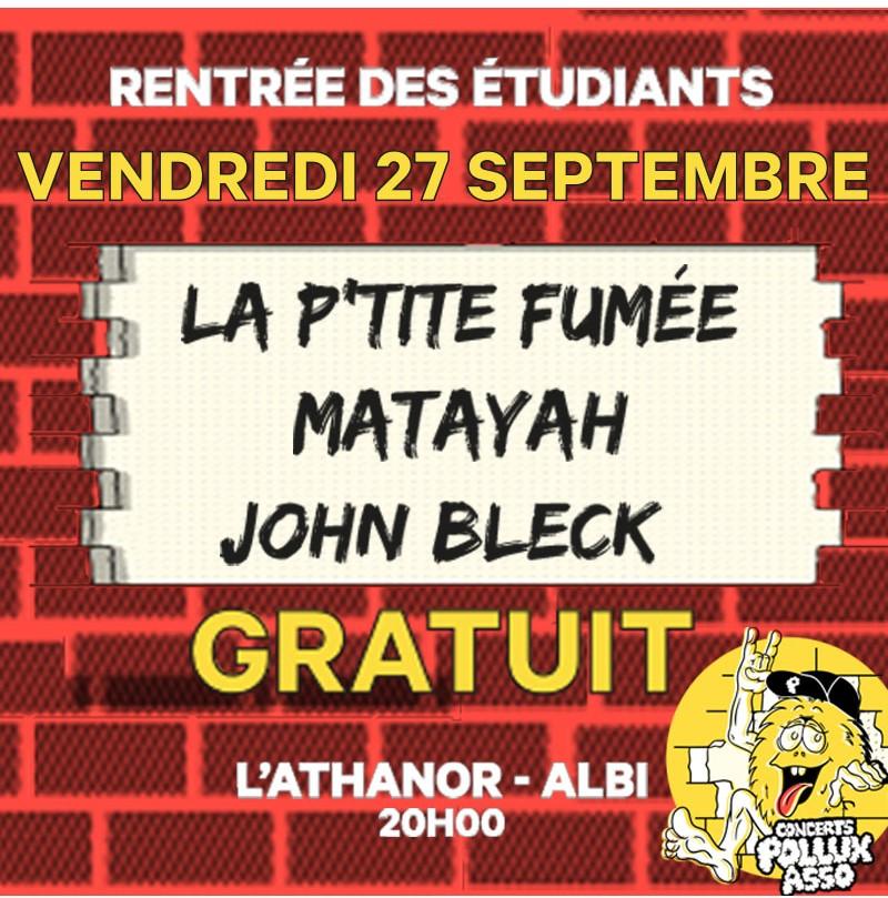 Rentrée des étudiants : La P'tite fumée / John Bleck / Matayah