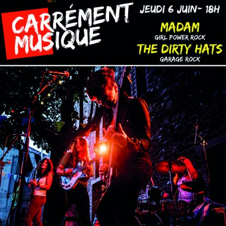Carrément Musique #4 : The Dirty Hats + Madam